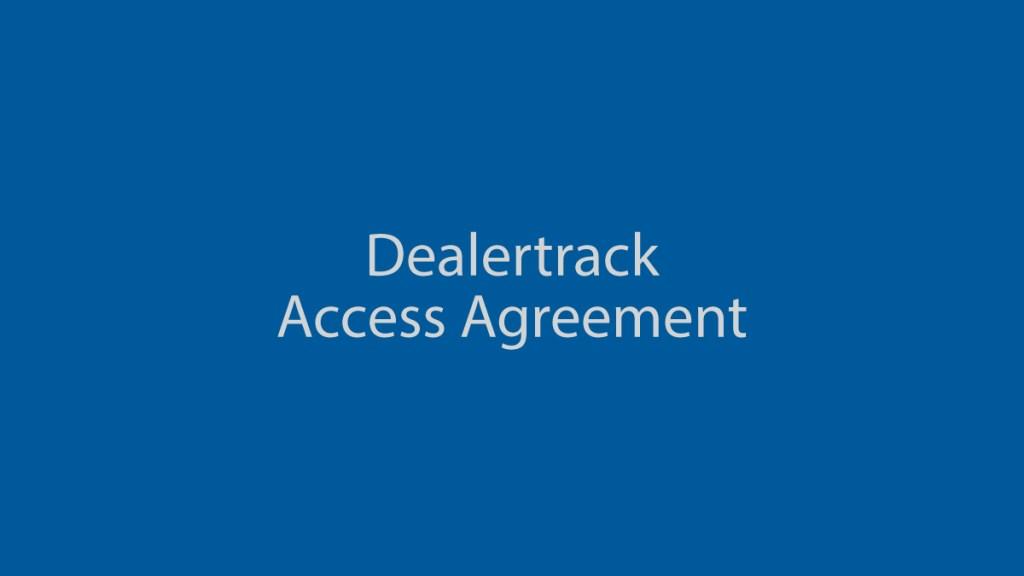 DealertrackAccessAgreement_1200x675_DR
